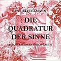 Eva Kittelmann - Die Quadratur der Sinne