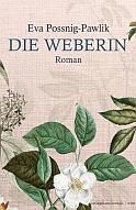 Eva Possnig_Pawlik - Die Weberin