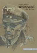 Frederic Morton - Der Kommandant (Erinnerungsband)