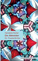 Hannelore Fischer - Die Altmeister