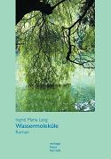 Ingrid Maria Lang - Wassermoleküle