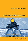 Joachim Gunter Hammer - Tausendundmeine Sonne