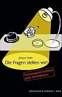 Johann Veith - Die Fragen stellen wir!