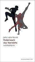 Julia Lajta Novak - Federwach das Vorwärts