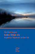 Manfred Kasper - Soko Déjà vu