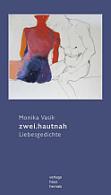 Monika Vasik - zwei.hautnah