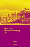 Robert Ellmer - Himmelfahrtstag