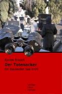 Ronnie Bresich - Der Totenacker