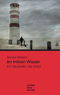 Ronnie Bresich - Im trüben Wasser