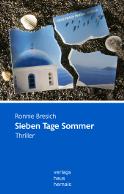 Ronnie Bresich - Sieben Tage Sommer