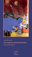 Rudolf Kraus - ein ende ist nicht abzusehen