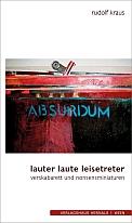 Rudolf Kraus - lauter laute leisetreter