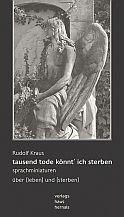 Rudolf Kraus - tausend tode könnt ich sterben