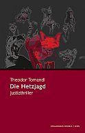 Theodor Tomandl - Die Hetzjagd