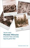Traude Litzka - Mendels Wünsche