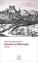 Viktor Mautner Markhof - Kirschen zu Mitternacht
