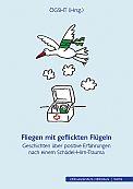 ÖGSHT (Hrsg.) - Fliegen mit geflickten Flügeln