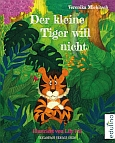 Buchcover - Der kleine Tiger will nicht