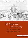 Peter Steinbach - Die Josephsruhe am Laaerberg