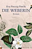 Eva Possnig-Pawlik - Die Weberin